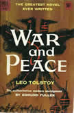 War and Peace - Leo Tolstory, Leo Tolstoy