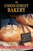 The Union Street Bakery, Mary Ellen Taylor