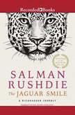 The Jaguar Smile A Nicaraguan Journey, Salman Rushdie