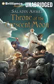 Throne of The Crescent Moon, Saladin Ahmed