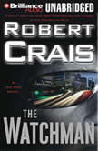 The Watchman, Robert Crais