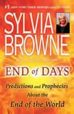 End of Days Predictions and Prophecies About the End of the World, Sylvia Browne