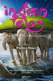 Indian Tales, Patrick Healy