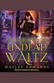 How to Dance an Undead Waltz, Hailey Edwards