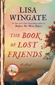 The Book of Lost Friends A Novel, Lisa Wingate