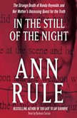 In the Still of the Night, Ann Rule