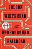 The Underground Railroad (Oprah's Book Club), Colson Whitehead