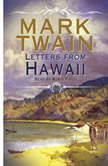 Letters From Hawaii, Mark Twain
