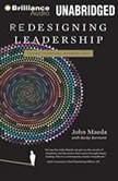 Redesigning Leadership, John Maeda