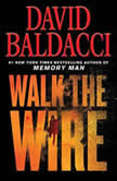 Walk the Wire, David Baldacci