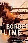 Borderline, Mishell Baker