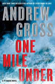 One Mile Under A Ty Hauck Novel, Andrew Gross