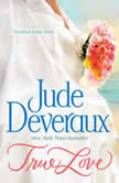 True Love, Jude Deveraux
