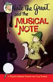Nate the Great and the Musical Note, Marjorie Weinman Sharmat