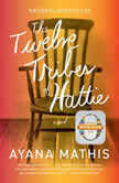The Twelve Tribes of Hattie (Oprah's Book Club 2.0), Ayana Mathis