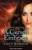 A Cursed Embrace A Weird Girls Novel, Cecy Robson