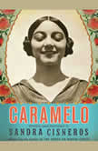 Caramelo, Sandra Cisneros