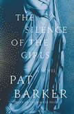 The Silence of the Girls, Pat Barker