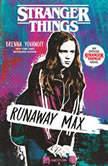 Stranger Things: Runaway Max, Brenna Yovanoff