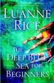 The Deep Blue Sea for Beginners, Luanne Rice