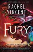 Fury, Rachel Vincent