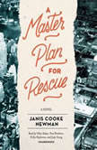 A Master Plan for Rescue, Janis Cooke Newman