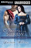 Charming the Shrew, Laurin Wittig