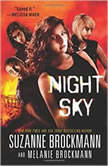 Night Sky, Suzanne Brockmann; Melanie Brockmann