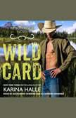 Wild Card, Karina Halle