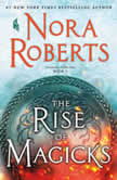 The Rise of Magicks, Nora Roberts