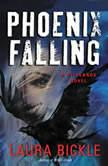 Phoenix Falling A Wildlands Novel, Laura Bickle