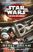 Star Wars: The New Jedi Order: Rebel Dreams Enemy Lines I, Aaron Allston