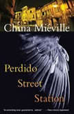 Perdido Street Station, China Mieville