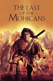 Last of the Mohicans, The - James Fenimore Cooper, James Fenimore Cooper