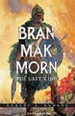 Bran Mak Morn The Last King, Robert E. Howard
