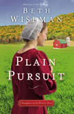 Plain Pursuit, Beth Wiseman