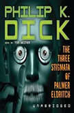 The Three Stigmata of Palmer Eldritch, Philip K. Dick