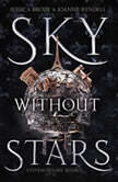 Sky Without Stars, Jessica Brody