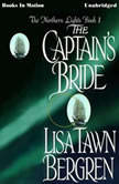 The Captain's Bride, Lisa Tawn Bergren