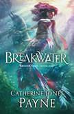 Breakwater, Catherine Jones Payne