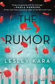 The Rumor A Novel, Lesley Kara