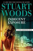 Indecent Exposure, Stuart Woods