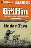 Under Fire, W.E.B. Griffin