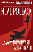 Downward-Facing Death, Neal Pollack