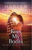 Kiss My Boots, Harper Sloan
