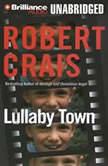 Lullaby Town, Robert Crais