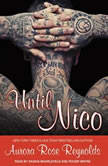 Until Nico, Aurora Rose Reynolds