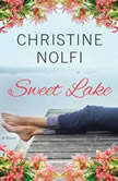 Sweet Lake, Christine Nolfi