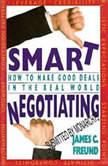 Smart Negotiating, James C. Freund
