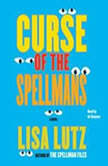 Curse of the Spellmans, Lisa Lutz